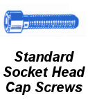 Standard Socket Head Cap Screws